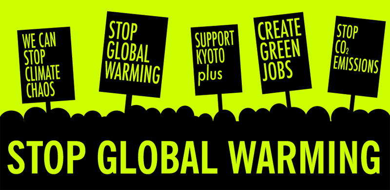 """The image says """"stop global warming,"""" and shows silhouettes of posters reading """"we can stop climate chaos,"""" """"support Kyoto plus,"""" """"create green jobs,"""" and """"stop CO2 emissions."""""""