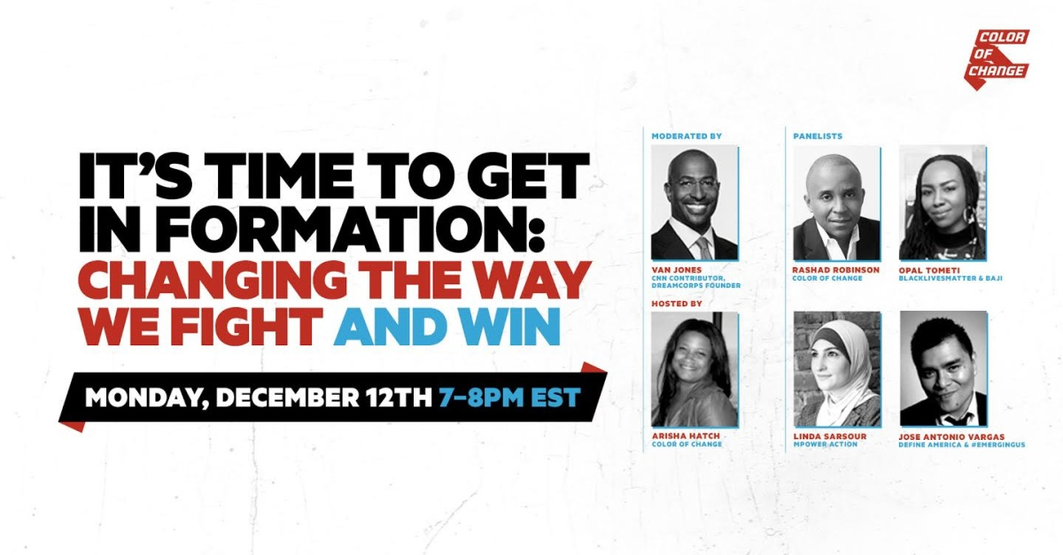 Action of the day: sign up for the Color of Change virtual townhall on 12/12